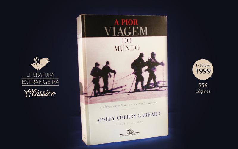 """Livro """"A Pior Viagem do Mundo"""""""