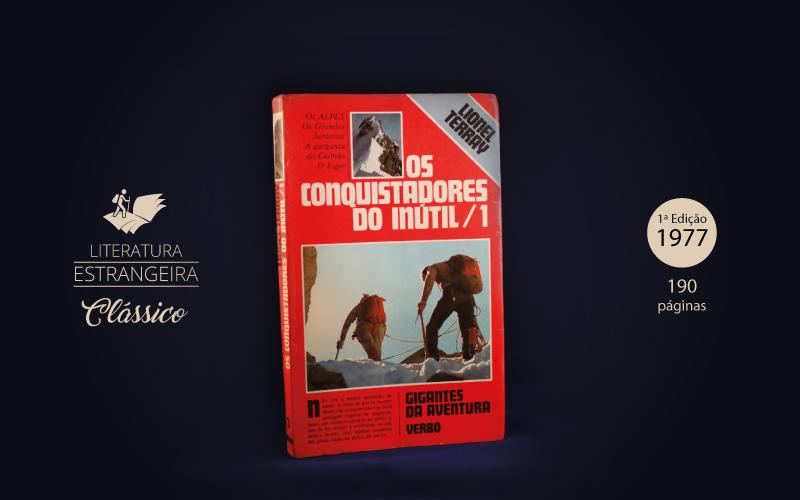 """Livro """"Os Conquistadores do Inútil 1"""""""