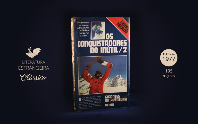 """Livro """"Os Conquistadores do Inútil 2"""""""